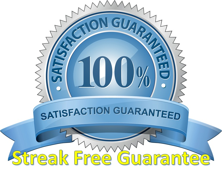 Streak Free Satisfaction Guarantee!